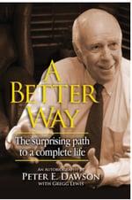 A Better Way by Dr. Dawson