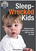 Sleep Wrecked Kids by Sharon Moore
