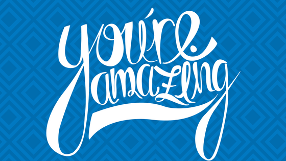 you're amazing_blog.png