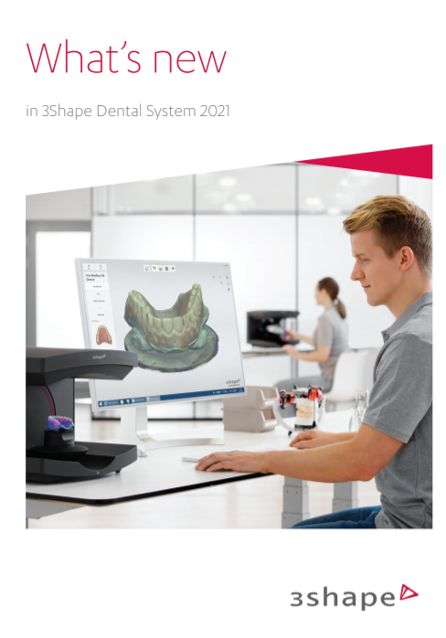 What's New in 3Shape Dental System 2021